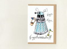 dalek EGGSTERMINATE . greeting card . dr who . mini print .