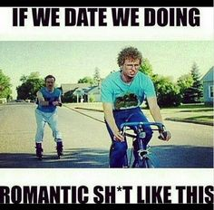 Dating, funny, and date: if we date we doing romantic sht like this Dating Memes, Dating Quotes, Dating Funny, Dating Advice, Funny Quotes, Funny Memes, Hilarious, Bae, Woman Meme