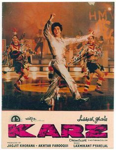 Karz (1980) directed by Subhash Ghai, starring Rishi Kapoor and Tina Munim as leads, also starring Pran and also starring Simi Garewal, in the critically acclaimed role of Kamini Verma, the murderous wife from the past life. Music: Laxmikant-Pyarelal with superhit songs  'Om Shanti Om' and 'Dard-e-Dil'. lyrics by Anand Bakshi. http://frommissindiatomotherhood.blogspot.in/2012/06/karz-my-evening-movie.html