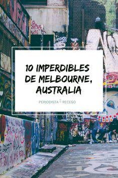 Te cuento cuáles son los 10 lugares que no te puedes perder si visitas Melbourne, Australlia. Travel Blog, Melbourne Australia, List, Places To Go, Sunsets