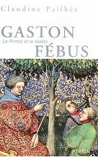 Gaston Phoebus (Gaston III de Foix)-Le princ et le diable-book 2007/#fr.wiki#/Gaston de Foix-Béarn, only child of the marriage of Gaston III.Phoebus with Agnes of Navarre, born in 1362. He married Beatrice  Armagnac, daughter of Jean II Armagnac (c. 1333-1384), but has no offspring. He was imprisoned because of his alleged involvement in a conspiracy against his father, according to the account of Froissart, during an argument with his halfbrother Jean Bastard de Béarn, the latter discovered…