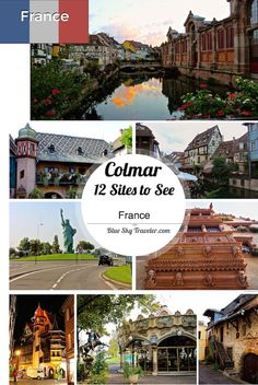 A trip to Colmar is a trip to your childhood fairy tale villages. 12 sites to see including museums, historic homes, and where to find the charm of Colmar.