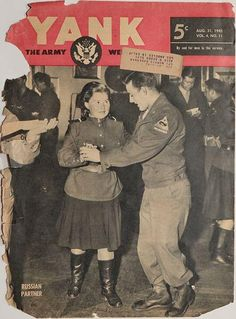 GI dancing with Russian partner during a shindig held for the 2nd Armored Division in Berlin. Yank, The Army Weekly, August 31, 1945.  #WorldWarII #WWII #WW2 #history #Berlin #Germany #Yank #army #USA #ArmedForces