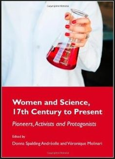 Women and Science, 17th Century to present: pioneers, activists, and protagonists Q 130 W54 2001 (February 2015)