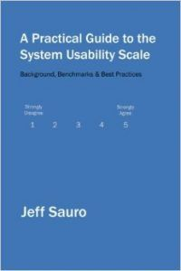 A Practical Guide To The System Usability Scale – MeasuringU