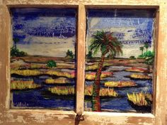 "Marsh scene, ""Summer Breeze"". Acrylic on window. ""Like"" Witzel Art on Facebook."