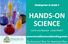 Hands-on Science:  Earth and Beyond ~ Cloud Watch - http://www.yearroundhomeschooling.com/hands-on-science-earth-and-beyond-cloud-watch/
