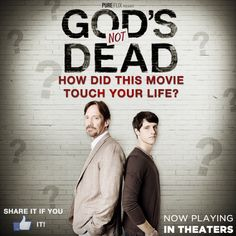 God's Not Dead - How did this movie touch your life ? - Now playing in theaters - Pure Flix - Christian Movies - #PureFlix #God  #GodsNotDeadMovie #ChristianMovies www.PureFlix.com www.GodsNotDead.com