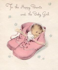 Vintage New Baby Girl Card Baby Images, Children Images, Baby Pictures, Old Greeting Cards, Old Cards, Baby Girl Cards, New Baby Cards, Congratulations Baby Girl, Images Vintage