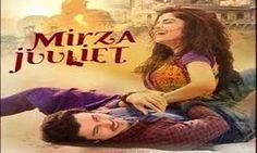 Mirza Juliet Torrent Full HD Hindi Movie 2017 Download - HD MOVIES