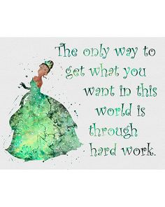 Princess Tiana Quote                                                                                                                                                                                 More