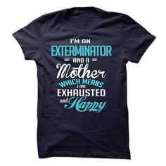 Im A/An EXTERMINATOR - #mens shirt #plain tee. ACT QUICKLY => https://www.sunfrog.com/LifeStyle/Im-AAn-EXTERMINATOR-57947999-Guys.html?68278