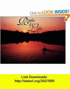 Ripples of Light (9780929292786) Bernard Williams , ISBN-10: 0929292782  , ISBN-13: 978-0929292786 ,  , tutorials , pdf , ebook , torrent , downloads , rapidshare , filesonic , hotfile , megaupload , fileserve