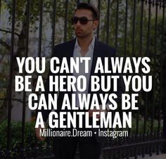 Next time make sure you grow up and not worry about being with s hero but instead a gentleman