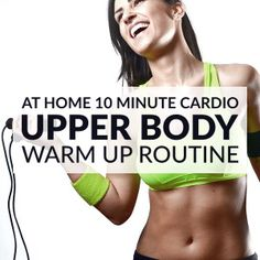 10 Minute Upper Body Warm Up Routine For Women