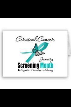 Cervical cancer awareness month is January. Teal ribbon