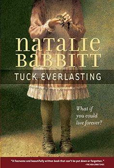 Tuck Everlasting by Natalie Babbitt (NPR 100 Best-Ever Teen Novels)