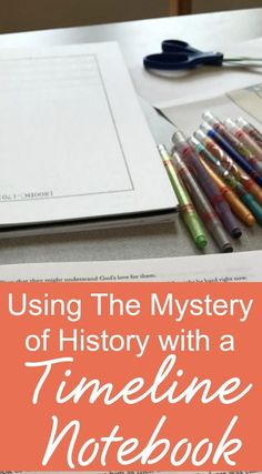 How to use The Mystery of History with a Timeline Notebook