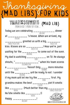 Get your kids giggling with these Thanksgiving-themed mad libs. 21 Fun And Original Ways To Keep Your Kids Busy On Thanksgiving Thanksgiving Mad Lib, Free Thanksgiving Printables, Thanksgiving Parties, Thanksgiving Traditions, Hosting Thanksgiving, Thanksgiving Quotes, Thanksgiving Pictures, Thanksgiving Celebration, Thanksgiving Centerpieces