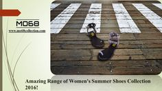 Amazing Range of #Women's #Summer #Shoes Collection #2016!