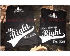 Custom Made Couple T-Shirts  #coupletshirts #mrright #mrsalwaysright #tshirts #shoplocal #woodbridge #anniversarytshirts #weddingtshirt #cynthiascraftsinvirginia #screenprinting #wifey