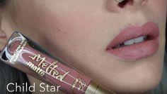 Too Faced Melted Matte Liquid Lipstick in 'Child Star' - mirrorsandhaze youtube