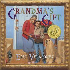 """2011 medal winner for illustration: """"Grandma's Gift,"""" illustrated and written by Eric Velasquez."""