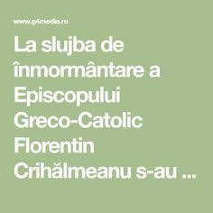 La slujba de înmormântare a Episcopului Greco-Catolic Florentin Crihălmeanu s-au adunat, sâmbătă, mii de clujeni, procesiunea fiind condusă de zeci de Math Equations, Impressionism
