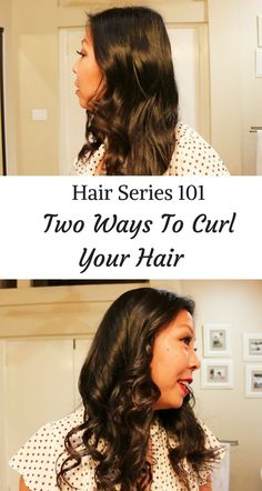 How to use a curling wand and two ways to curl your hair.