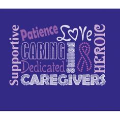 Caregiver Words    Awesome shirt for caregivers! What a great gift