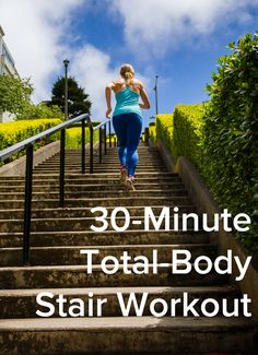 Torch Calories and Tone With a Total-Body Stair Workout