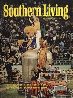 Southern Living September 1970 - Saturday Night of the Tiger at LSU