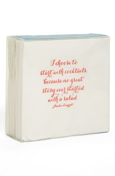 """I choose to start with cocktails because no great story ever started with a salad."" // cocktail napkins. Each napkin measures a generous 5"" by 5"" and is printed on premium three-ply softest tissue. Forty napkins are packaged in a clear, plastic box. #bensgarden"