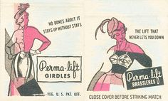 Perma-lift Girdles and Brassieres. by jericl cat, via Flickr. #30stem #matchbook. #FrontStriker. To order your business' own branded #matches, Go to www.GetMatches.com or call 800.605.7331 Today!