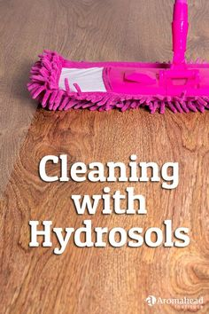 I always have hydrosols around, as I use them for so many different things, and cleaning with them just felt like a natural progression.