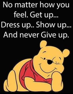 No matter what you do, do it well, and be consistent! Winnie The Pooh Pictures, Cute Winnie The Pooh, Winnie The Pooh Quotes, Winnie The Pooh Friends, Positive Quotes, Motivational Quotes, Inspirational Quotes, Cute Quotes, Funny Quotes