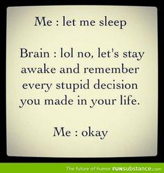 Let me sleep, brain!