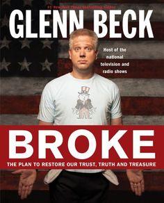 Bestseller books online Broke: The Plan to Restore Our Trust, Truth and Treasure Glenn Beck  http://www.ebooknetworking.net/books_detail-1439187193.html