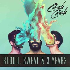 Cash Cash - Blood Sweat & 3 Years, White