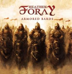 Heathen Foray (Austria) - [2010] Armored Bards {Melodic Viking Metal}