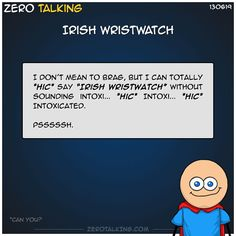 Irish wristwatch #ZeroTalking