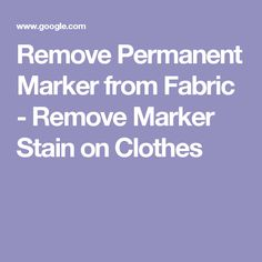 Remove Permanent Marker from Fabric - Remove Marker Stain on Clothes