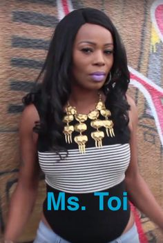 "Ms. Toi ""Slay"" @mstoithatreal Chicago, Il, Inglewood, CA,"