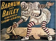 Google Image Result for http://www.posters57.com/images/categories/BARNUM-AND-BAILEY-CIRCUS-POSTER-1917-31IN-BY-23.jpg