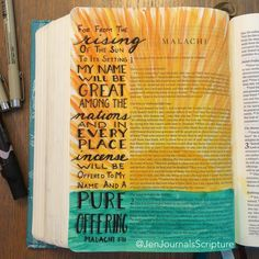 We serve an amazing God - one whose name is great among ALL the nations of the earth! One day we will see him worshiped throughout the… Scripture Art, Bible Art, Bible Scriptures, Book Art, Book Of Malachi, Cute Bibles, Soli Deo Gloria, Bible Illustrations, Bible Journal