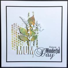 Hi Everyone and a Happy Mothers Day to my mum and all the other mums out there, you are hopefully going to be spoilt rotten today I kno. Mothers Day Cards, Happy Mothers Day, Penny Black, Diy Album Decoration, Tampons, Cool Cards, Easy Cards, Scrapbook Cards, Scrapbooking