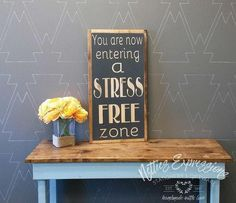 You are now entering a stress free Wood Sign/Framed Wood Sign/Stress Free Sign/Home Decor/Office Decor/Office Sign/Business Sign Rustic Frames, Rustic Wood Signs, Wooden Signs, My Home Design, Sign Design, Diy Signs, Wall Signs, Wood Sealer, Free Sign