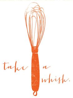Take A Whisk graphic culinary art by FowlerCreativeArts on Etsy