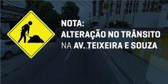 """BLOG  """"ETERNO APRENDIZ"""" : NOTA: ALTERAÇÃO NO TRÂNSITO NA AV. TEIXEIRA E SOUZ..."""