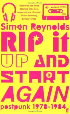 Rip It Up and Start Again: Postpunk, 1978-1984 null,http://www.amazon.com/dp/057121570X/ref=cm_sw_r_pi_dp_2x02rb1ADW8VA39Z